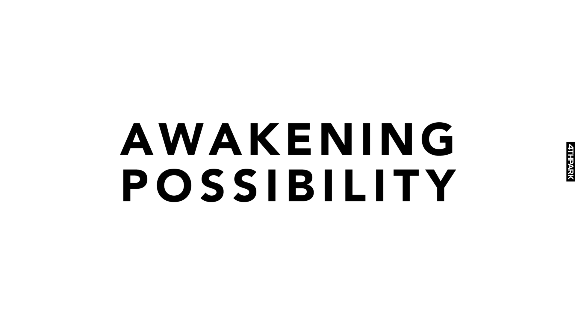 Awakening Possibility Showcase 1.1
